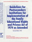 Guidelines for Postsecondary Institutions for Implementation of the Family Educational Rights and Privacy Act, FERPA II Committee Members, 0929851269