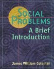 Social Problems, JAMES William Coleman, 0321022653
