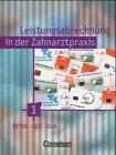 Zahnmedizinische Fachangestellte - Leistungsabrechnung in der Zahnarztpraxis: Band 1/2 - Schülerbücher mit CD-ROM: 451542 und 451038 im Paket