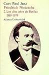 Friedrich Nietzsche: 2. Los Diez Años De Basilea 1869-1879