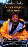 Paperback A mes risques et plaisirs Book