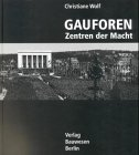 Gauforen - Zentren der Macht Gebundenes Buch – 1999 Christiane Wolf Verlag Bauwesen 3345006944 MAK_VRG_9783345006944