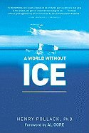 World Without Ice[Paperback,2010]