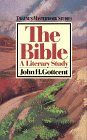 The Bible : A Literary Study, Gottcent, John H., 0805779515