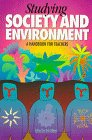 Studying Society and Environment : A Handbook for Teachers, Gilbert, Robert, 073293060X