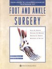 (McGlamry's Comprehensive Textbook of Foot and Ankle Surgery (2-Volume Set))