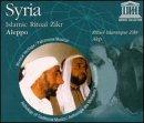 Syria - Islamic Ritual Zikr - Aleppo/Alep - Rituel Islamique Zikr