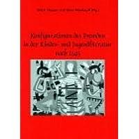 Konfigurationen des Fremden in der Kinder- und Jugendliteratur nach 1945