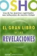 El Gran Libro De Las Revelaciones/ the Book of Understanding, Creating Your Own Path to Freedom (Spanish Edition) by Brand: Alamah