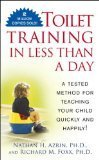 Toilet Training in Less than a Day, Nathan H. Azrin and Richard M. Foxx, 0671827413