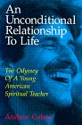 An Unconditional Relationship to Life, Andrew Cohen, 1883929040