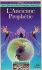 L'ancienne prophetie par Mason