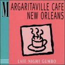 Margaritaville Cafe: Late Night Gumbo
