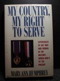 0060164468 - Mary Ann Humphrey: My Country, My Right to Serve: Experiences of Gay Men and Women in the Military, World War II to the Present - Buch