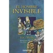 El Hombre Invisible / the Invisible Man (Literatura Juvenil (Panamericana Editorial)) (Spanish Edition): H. G. Wells: 9789583007217: Amazon.com: Books