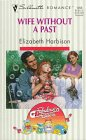 Wife Without a Past, Elizabeth Harbison, 0373192584