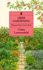 Herb Gardening, Claire Loewenfeld, 0571094759