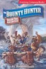 The Bounty Hunter, Mel Friedman, 0763077259