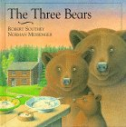 The Three Bears, Robert Southey and Norman Messenger, 0789420678