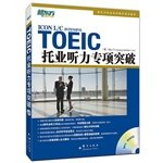 TOEIC Listening special breakthrough(Chinese Edition)