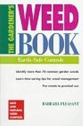 The Gardener's Weed Book: Earth-Safe Controls (Brooklyn Botanic Garden Handbooks)
