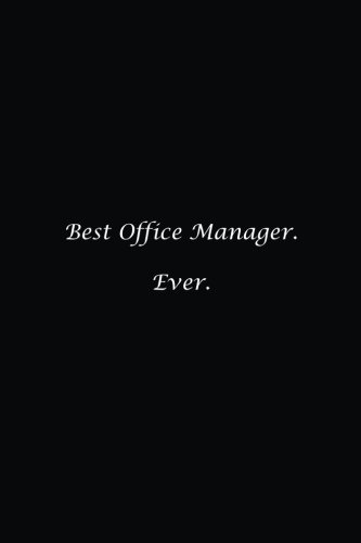 Best Office Manager. Ever.: Lined notebook pdf