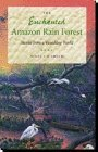 img - for Enchanted Amazon Rain Forest: Stories from a Vanishing World: 1st (First) Edition book / textbook / text book