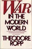 War in Modern World, Ropp, Theodore, 0020363907