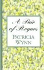A Pair of Rogues, Patricia Wynn, 0786250828