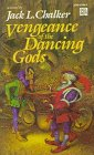 Vengeance of the Dancing Gods