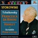 Tchaikovsky: Francesca da Rimini; Hamlet / Scriabin: Poem of Ecstasy ~ Stokowski