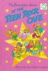 The Berenstain Bears at the Teen Rock Cafe, Stan Berenstain and Jan Berenstain, 0679975705
