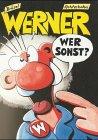 Werner, Wer sonst?