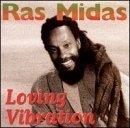 Loving Vibrations by Ras Midas