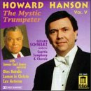 Howard Hanson, Vol. 5: The Mystic Trumpeter / Dies
