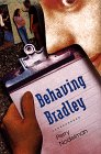 Behaving Bradley, Perry Nodelman, 0689814666