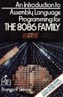 An Introduction to 8086/8088 Assembly Language Programming, Thomas P. Skinner, 0471808253
