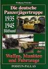 Die deutsche Panzerjägertruppe 1935-1945
