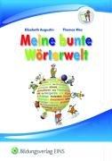 Meine bunte Wörterwelt. Schülerbuch. Schülerbuch (Lernmaterialien)