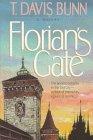 Florian's Gate, T. Davis Bunn, 1556612443