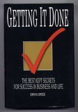 Getting It Done : The Best Kept Secrets for Success in Business and Life, Capozzi, John M., 0965641082