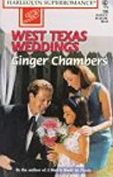 West Texas Weddings: The West Texans (Harlequin Superromance No. 730)