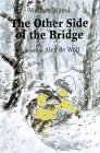 The Other Side of the Bridge, Wolfram Hanel, 1558586261