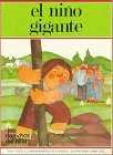 img - for El Nino Gigante (Los Derechos Del Nino=the Rights of Children) (Spanish Edition) book / textbook / text book