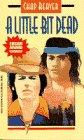 A Little Bit Dead, Chap Reaver and Herbert Reaver, 0440219108