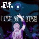 Live at a Dive