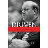 Larry H Miller, Doug Robinson'sDriven: An Autobiography [Hardcover](2010)