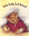 Little Teddy Left Behind, Anne Mangan, 1888444193