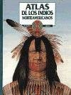 img - for Atlas De Los Indios Norteamericanos/Atlas of North American Indians (Spanish Edition) book / textbook / text book