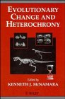 Evolutionary Change and Heterochrony, , 0471958379